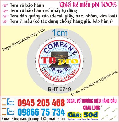 In tem bảo hành tại Lâm Đồng với giá 50đ, dựng mẫu nice and miễn phí hoàn toàn, giao tận nơi